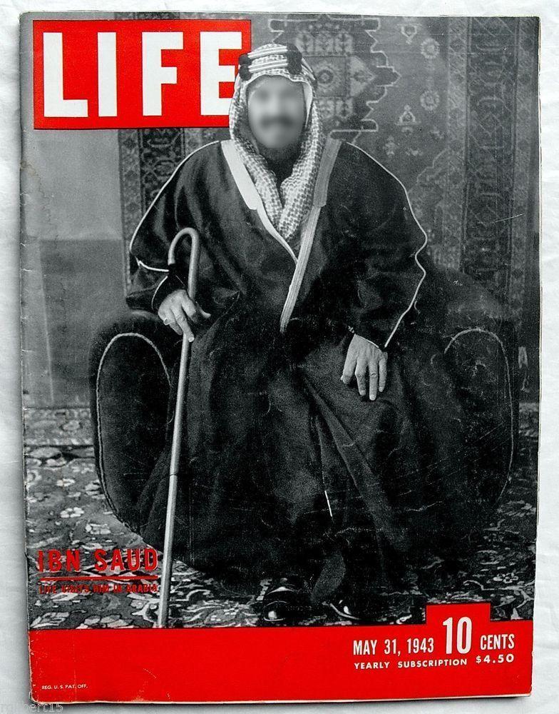 """Couverture du magazine américain Life. Édition du 31 mai 1943 intitulée """"Ibn Saud, Life le visita en Arabie""""."""